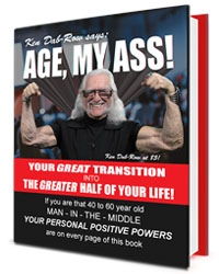 """Excerpts from """"Age, My Ass!"""" - the book"""